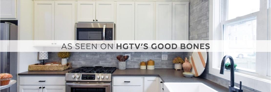 As Seen on HGTV's Good Bones