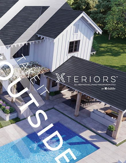 Take it outside. Xteriors: All-Weather Solutions for Exterior Style by Daltile